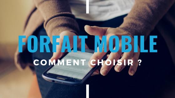 comment choisir son forfait mobile